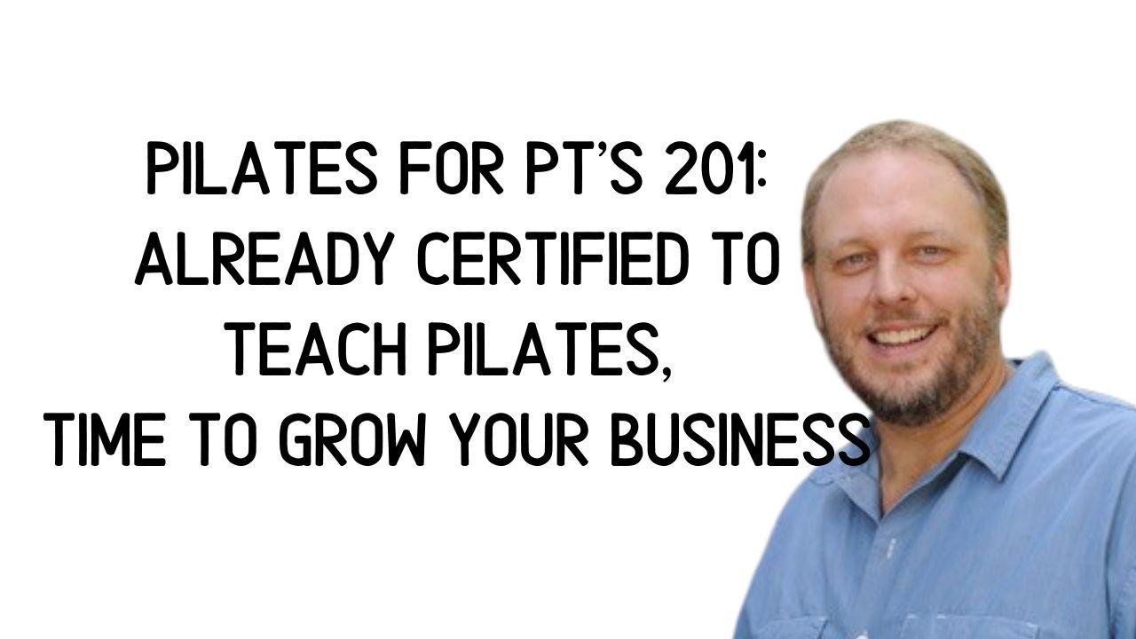 Stephen Pilates for PT's 201