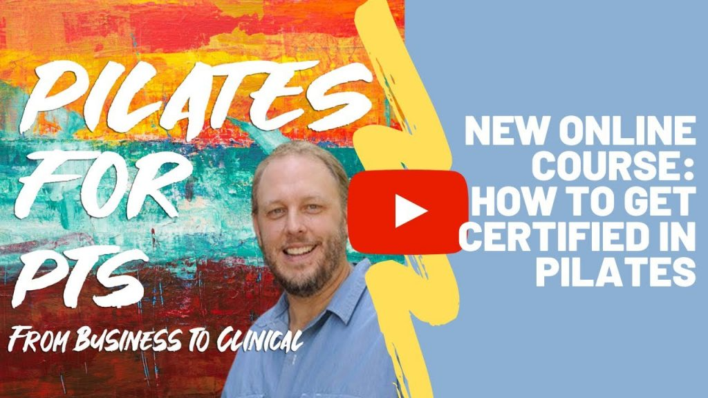New Online Course: How To Get Certified In Pilates. PILATES FOR PHYSICAL THERAPIST... -