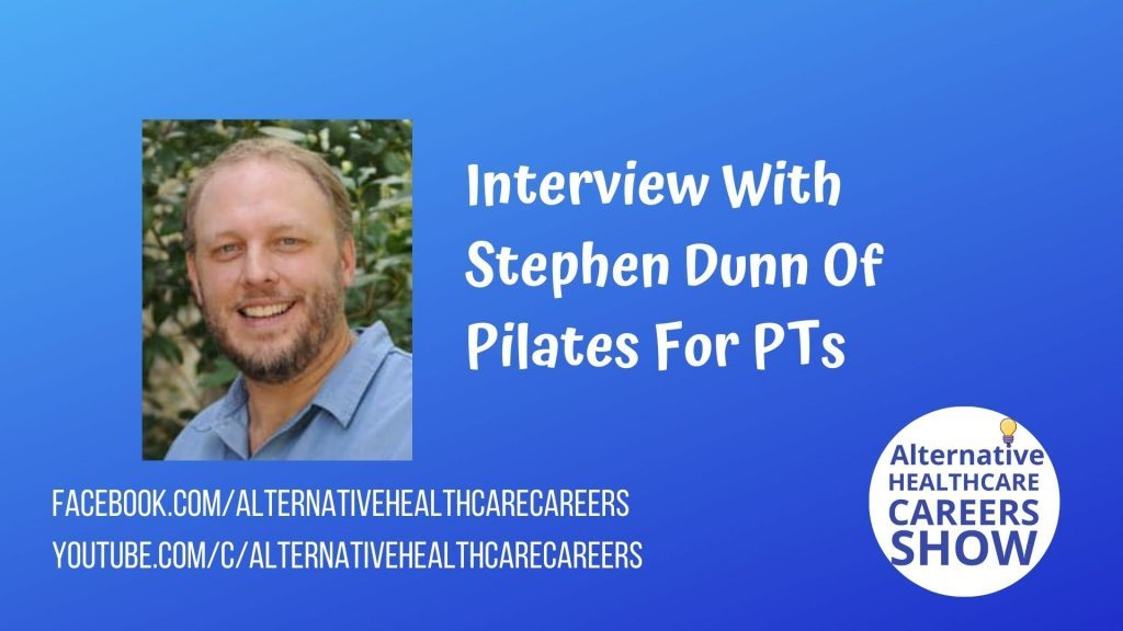 Interview With Stephen Dunn Of Pilates For PTs