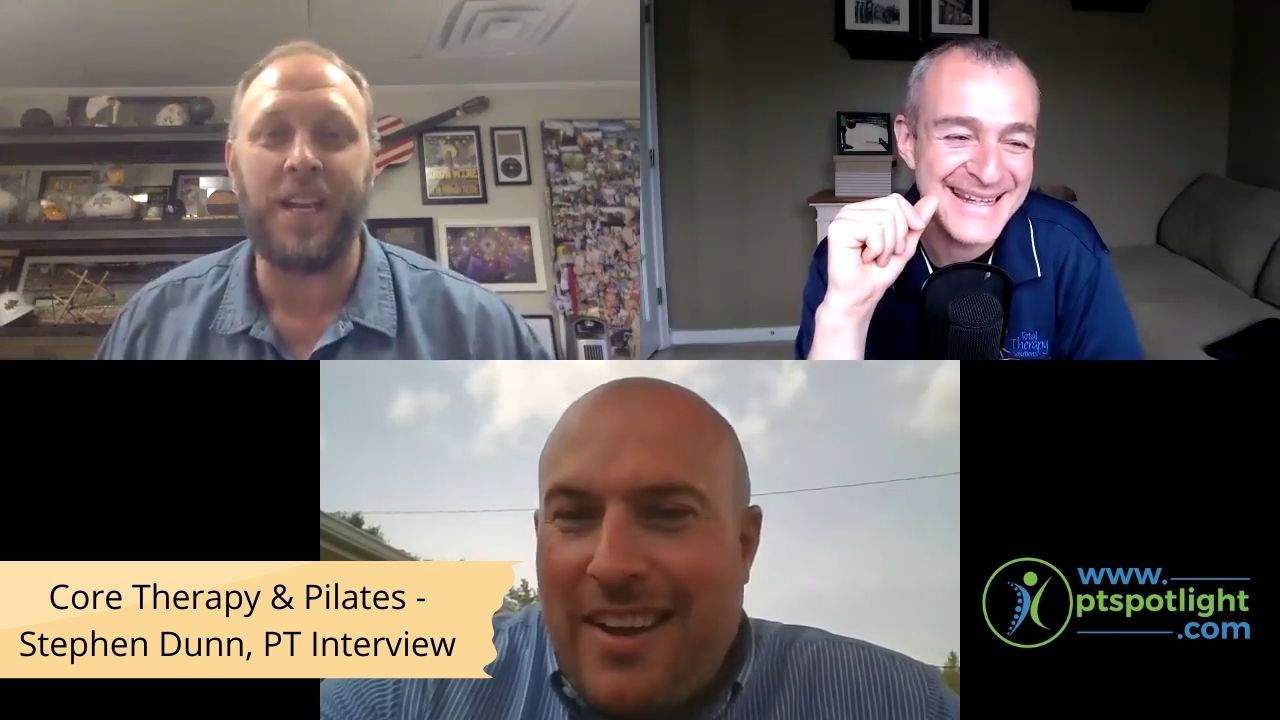 Core Therapy & Pilates - Stephen Dunn, PT Interview
