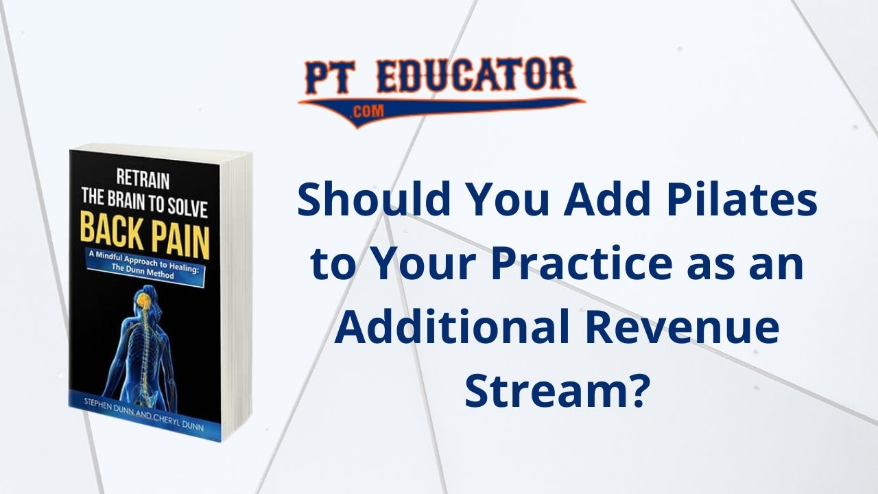 Should You Add Pilates to Your Practice as an Additional Revenue