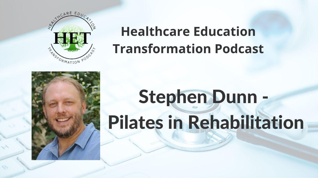 Stephen Dunn- Pilates in Rehabilitation